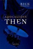 Apocalypse Then (eBook, ePUB)