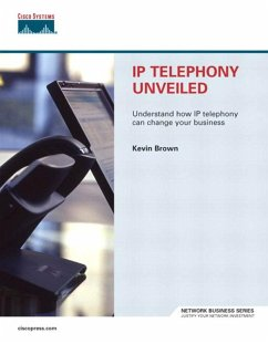 IP Telephony Unveiled, Adobe Reade (eBook, PDF) - Brown Kevin