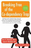 Breaking Free of the Co-Dependency Trap (eBook, ePUB)