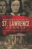 Murder & Mayhem in St. Lawrence County (eBook, ePUB)