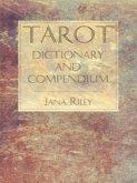 Tarot Dictionary and Compendium (eBook, ePUB)