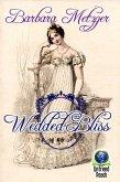 Wedded Bliss (eBook, ePUB)