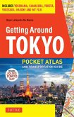 Getting Around Tokyo Pocket Atlas and Transportation Guide (eBook, ePUB)