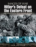 Hitler's Defeat on the Eastern Front (eBook, ePUB)