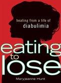 Eating to Lose (eBook, ePUB)
