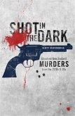 Shot in the Dark (eBook, ePUB)