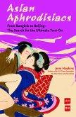 Asian Aphrodisiacs (eBook, ePUB)
