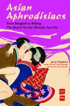 Asian Aphrodisiacs (eBook, ePUB) - Hopkins, Jerry