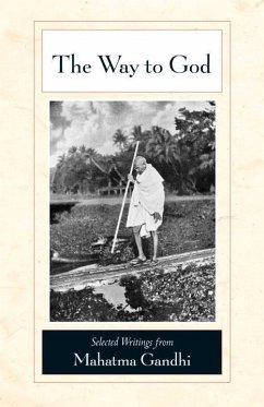 The Way to God (eBook, ePUB) - Gandhi, Mahatma