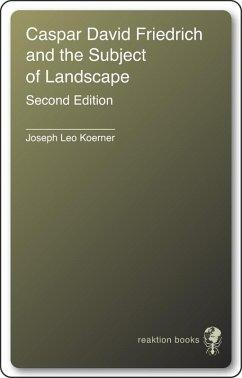 Caspar David Friedrich (eBook, ePUB) - Koerner, Joseph Leo