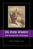 Gothic Wanderer (eBook, ePUB)