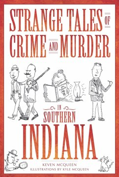 Strange Tales of Crime and Murder in Southern I...