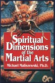 Spiritual Dimensions of the Martial Arts (eBook, ePUB)