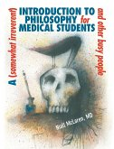 (Somewhat Irreverent) Introduction to Philosophy for Medical Students and Other Busy People (eBook, ePUB)