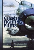 Canada's Fighting Pilots (eBook, ePUB)
