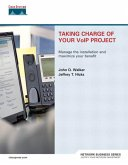 Taking Charge of Your VoIP Project (eBook, PDF)