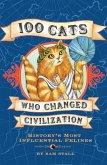 100 Cats Who Changed Civilization (eBook, ePUB)