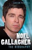 Noel Gallagher - The Biography (eBook, ePUB)