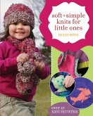 Soft + Simple Knits for Little Ones (eBook, ePUB)