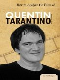 How to Analyze the Films of Quentin Tarantino (eBook, PDF)