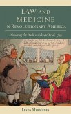 Law and Medicine in Revolutionary America (eBook, ePUB)