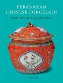 Peranakan Chinese Porcelain (eBook, ePUB)