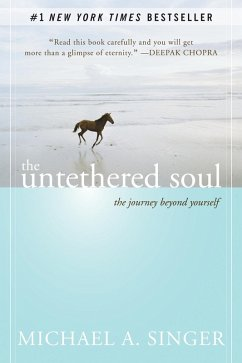 The Untethered Soul (eBook, ePUB)
