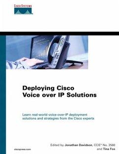 Deploying Cisco Voice over IP Solutions (eBook, PDF) - Davidson, Jonathan