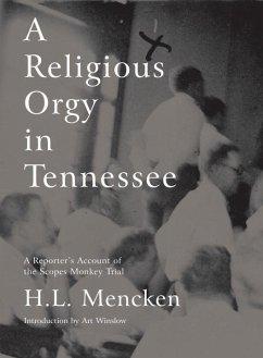 A Religious Orgy in Tennessee (eBook, ePUB) - Mencken, H. L.