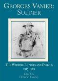 Georges Vanier: Soldier (eBook, ePUB)