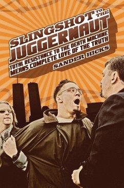 Slingshot to the Juggernaut (eBook, ePUB) - Hicks, Sander
