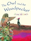 The Owl and the Woodpecker (eBook, PDF)