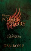 Without Power Or Glory (eBook, ePUB)
