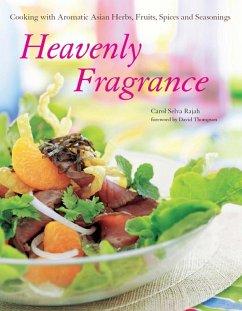 Heavenly Fragrance (eBook, ePUB) - Selva Rajah, Carol Selva