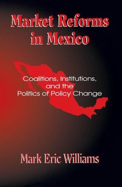 Market Reforms in Mexico (eBook, ePUB) - Williams, Mark Eric