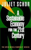 A Sustainable Economy for the 21st Century (eBook, ePUB)
