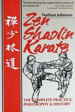 Zen Shaolin Karate (eBook, ePUB) - Johnson, Nathan