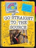 Go Straight to the Source (eBook, PDF)