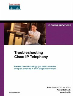 Troubleshooting Cisco IP Telephony (eBook, PDF) - Giralt, Paul; Hallmark, Addis; Smith, Anne