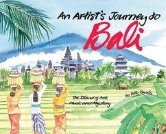 Artist's Journey to Bali (eBook, ePUB) - Reynolds, Betty