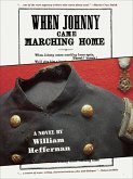 When Johnny Came Marching Home (eBook, ePUB)
