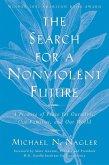 The Search for a Nonviolent Future (eBook, ePUB)