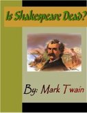 Is Shakespeare Dead? (eBook, PDF)