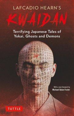 Kwaidan (eBook, ePUB) - Hearn, Lafcadio