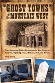 Ghost Towns of the Mountain West (eBook, ePUB)