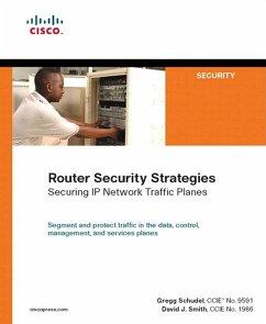 Router Security Strategies (eBook, PDF) - Smith, David; Schudel, Gregg