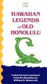 Hawaiian Legends of Old Honolulu (eBook, ePUB)