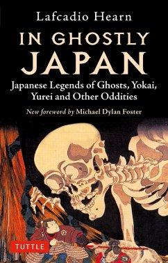 In Ghostly Japan (eBook, ePUB) - Hearn, Lafcadio