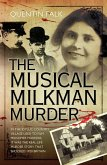 The Musical Milkman Murder - In the idyllic country village used to film Midsomer Murders, it was the real-life murder story that shocked 1920 Britain (eBook, ePUB)