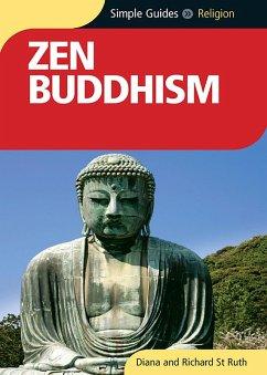 Zen Buddhism - Simple Guides (eBook, ePUB) - Ruth, Diana St.